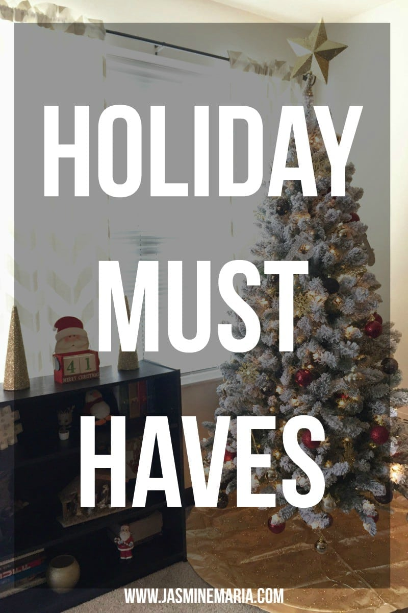 Holiday Must Haves - Christmas Edition